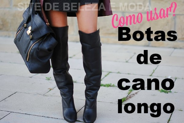 como usar botas de cano longo