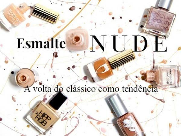 Esmalte Nude, a volta do clássico como tendência