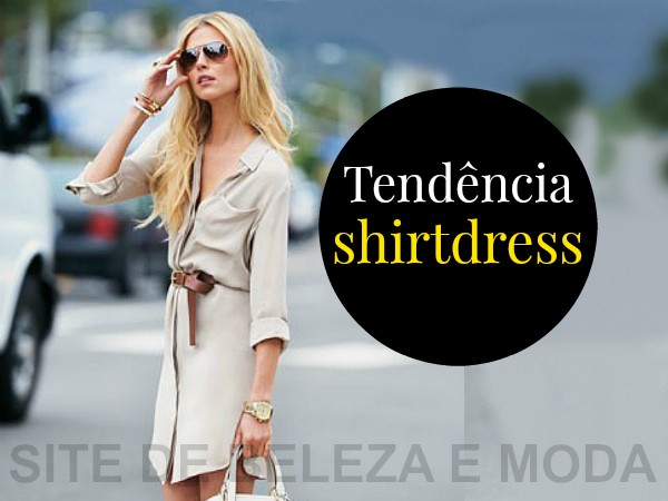 Shirtdress: a tendência que já está arrasando