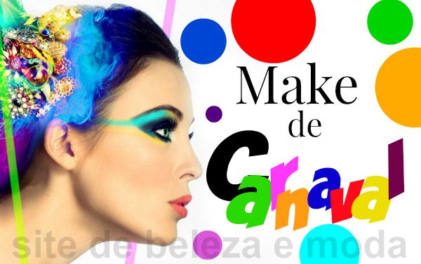 Maquiagem de Carnaval passo a passo