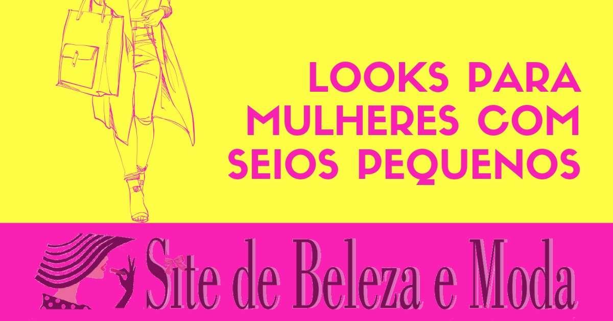 Dicas de Looks para Mulheres com seios pequenos