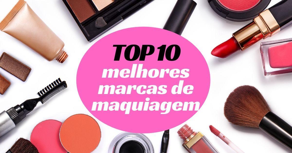 Top 10 melhores marcas de maquiagem