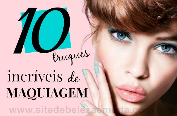 10 truques incríveis de maquiagem