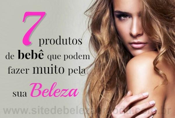7 produtos de bebê que podem fazer muito pela sua beleza