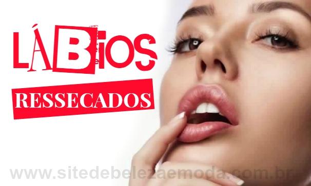 Como tratar Lábios ressecados