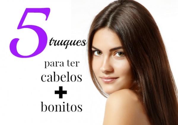 5 truques para ter cabelos mais bonitos