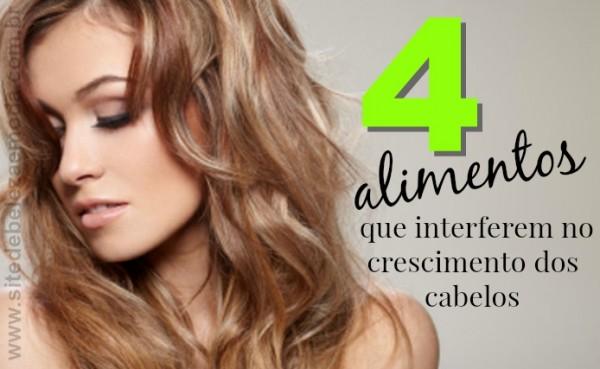 4 alimentos que interferem no crescimento dos cabelos