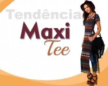 Tendência da moda feminina: Maxi Tee