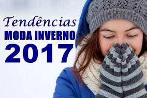 Principais tendências para o inverno 2017