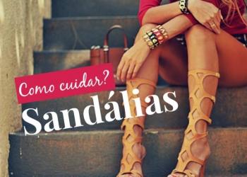 como cuidar das sandálias