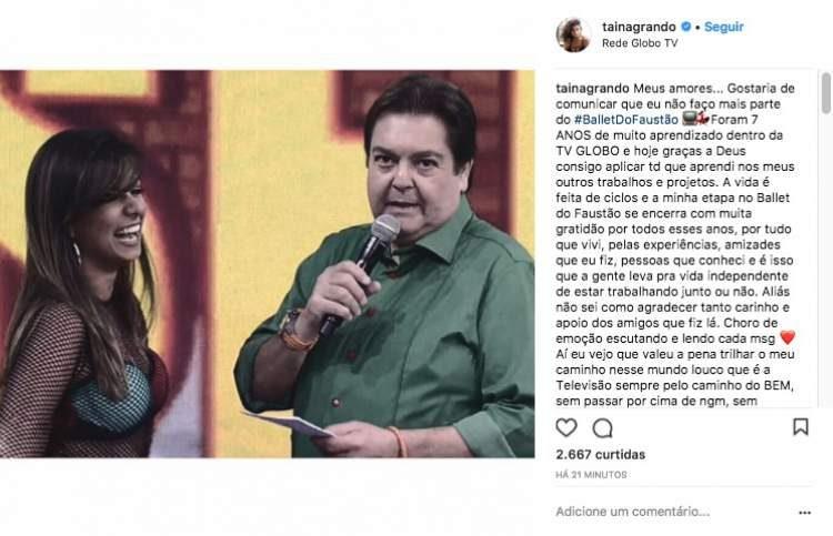 Tainá Grando desabafa e anuncia na rede social sua saída do balé do Faustão
