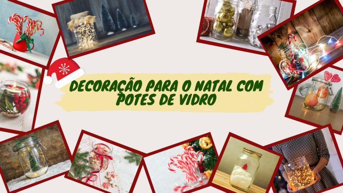 Decoração de Natal com potes de vidro