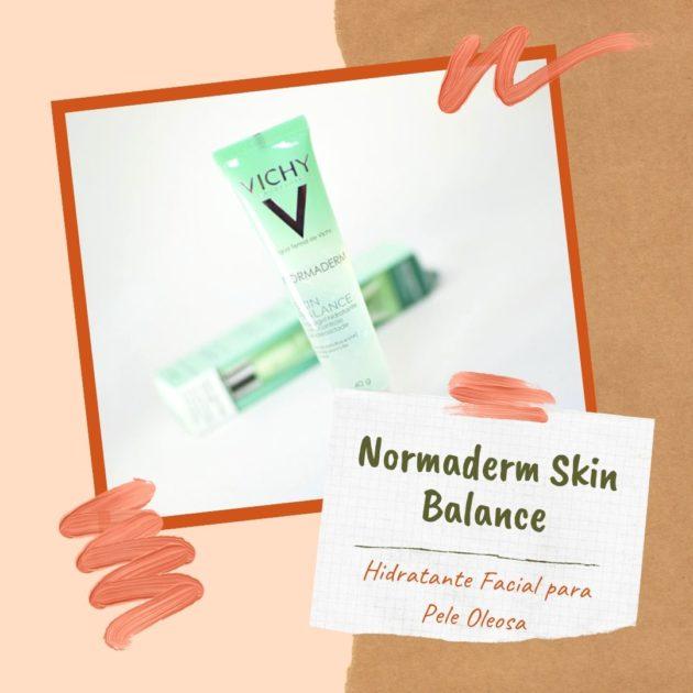 Vichy – Normaderm Skin Balance é um dos melhores hidratantes faciais