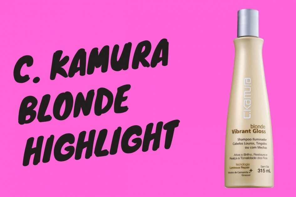 C. Kamura Blonde Highlight é um dos Melhores Shampoos para Cabelos Loiros